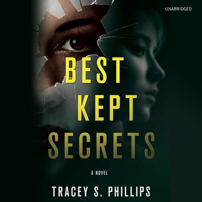 Best Kept Secrets by Tracey S. Phillips audiobook