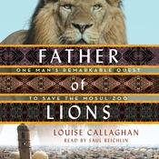 Father of Lions by  Louise Callaghan audiobook