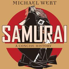 Samurai by Michael Wert audiobook