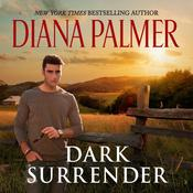 Dark Surrender by  Diana Palmer audiobook