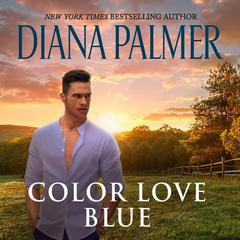 Color Love Blue by Diana Palmer audiobook