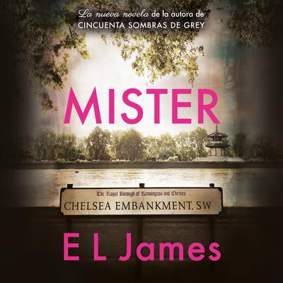 Mister (En español) by E. L. James audiobook
