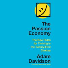 The Passion Economy by Adam Davidson audiobook