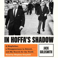 In Hoffa's Shadow by Jack Goldsmith audiobook