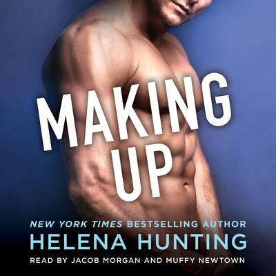 Making Up by Helena Hunting audiobook