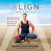 The Align Method by  Aaron Alexander audiobook