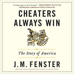 Cheaters Always Win by J. M. Fenster audiobook