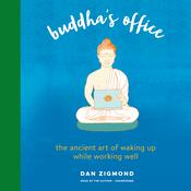 Buddha's Office by  Dan Zigmond audiobook