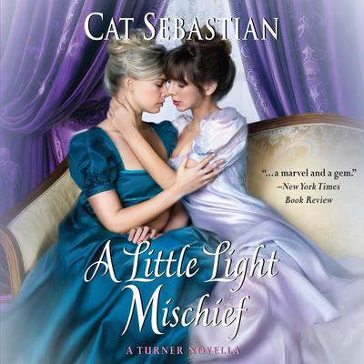 A Little Light Mischief by Cat Sebastian audiobook