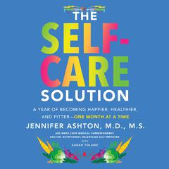 The Self-Care Solution by Jennifer Ashton audiobook