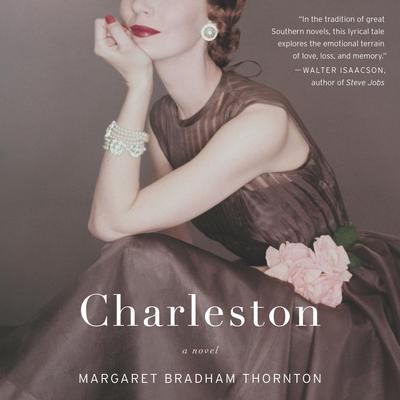 Charleston by Margaret Bradham Thornton audiobook