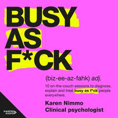 Busy As F*ck by Karen Nimmo audiobook