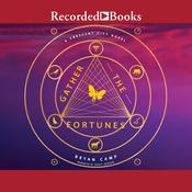Gather the Fortunes by  Bryan Camp audiobook