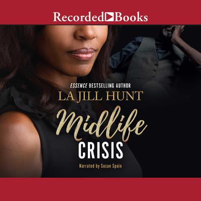 Midlife Crisis by La Jill Hunt audiobook