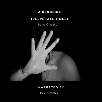 A Genocide by Anne C West audiobook