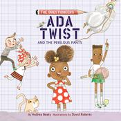 Ada Twist and the Perilous Pants by  Andrea Beaty audiobook