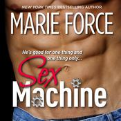 Sex Machine by  Marie Force audiobook