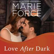 Love After Dark by  Marie Force audiobook