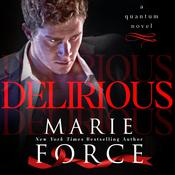 Delirious by  Marie Force audiobook
