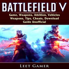 Battlefield V by Leet Gamer audiobook