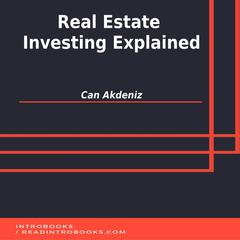Real Estate Investing Explained by Can Akdeniz audiobook