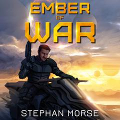 Ember of War by Stephan Morse audiobook