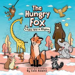 The Hungry Fox by Cole Adams audiobook