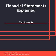 Financial Statements Explained by Can Akdeniz audiobook