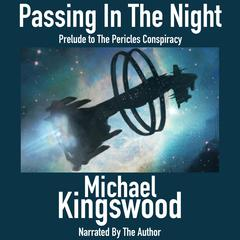 Passing In The Night by Michael Kingswood audiobook