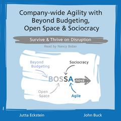 Company-wide Agility with Beyond Budgeting, Open Space & Sociocracy by Jutta Eckstein audiobook