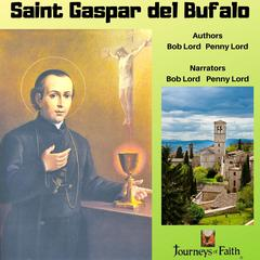 Saint Gaspar del Bufalo by Bob Lord audiobook