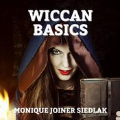 Wiccan Basics by  Monique Joiner Siedlak audiobook