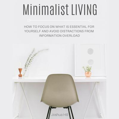 Minimalist Living by Joshua Hill audiobook