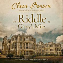 The Riddle at Gipsy's Mile by Clara Benson audiobook