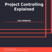 Project Controlling Explained by  Can Akdeniz audiobook