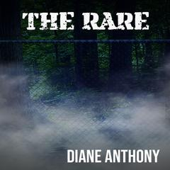 The Rare by Diane Anthony audiobook