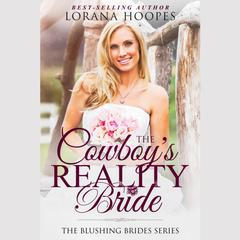 The Cowboy's Reality Bride by Lorana Hoopes audiobook