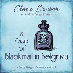 A Case of Blackmail in Belgravia by Clara Benson audiobook