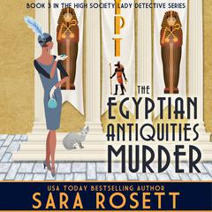 The Egyptian Antiquities Murder by Sara Rosett audiobook
