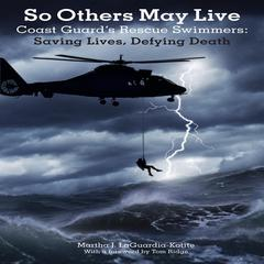 So Others May Live by Martha J. LaGuardia-Kotite audiobook