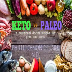 Keto vs Paleo by Phillip Osmond Clark audiobook