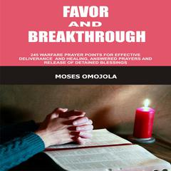 Favor and Breakthrough by Moses Omojola audiobook