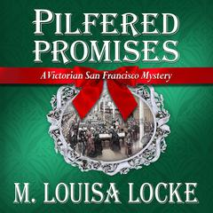 Pilfered Promises by M. Louisa Locke audiobook