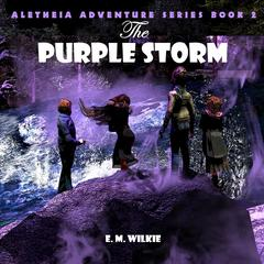 The Purple Storm by E. M. Wilkie audiobook