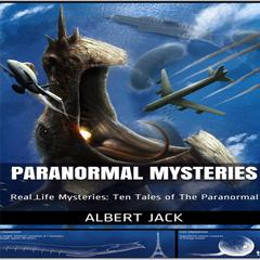 Paranormal Mysteries by Albert Jack audiobook