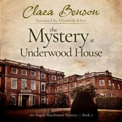 The Mystery at Underwood House by Clara Benson audiobook