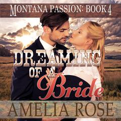 Dreaming of a Bride by Amelia Rose audiobook