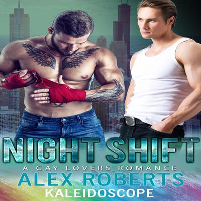 Night Shift by Alex Roberts audiobook