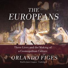 The Europeans by Orlando Figes audiobook