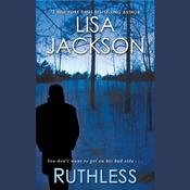 Ruthless by  Lisa Jackson audiobook